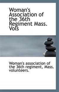 Woman's Association of the 36th Regiment Mass. Vols