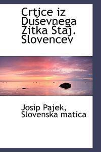 Crtice Iz Dusevnega Zitka Staj. Slovencev