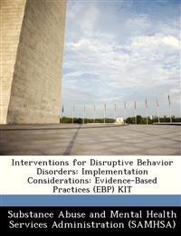 Interventions for Disruptive Behavior Disorders