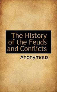 The History of the Feuds and Conflicts