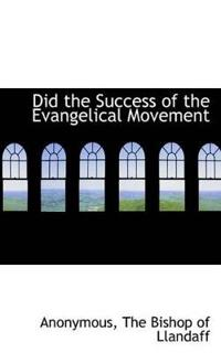 Did the Success of the Evangelical Movement
