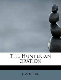 The Hunterian Oration