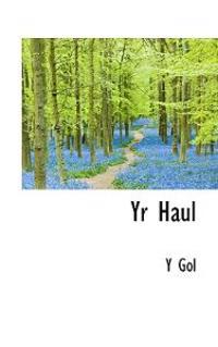 Yr Haul