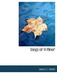 Songs of a Miner