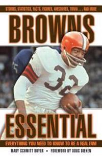 Browns Essential: Everything You Need to Know to Be a Real Fan!