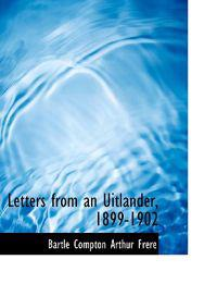 Letters from an Uitlander, 1899-1902