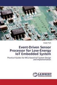 Event-Driven Sensor Processor for Low-Energy Iot Embedded System