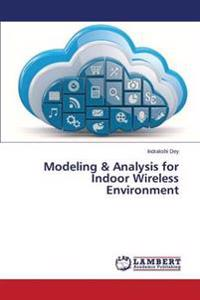 Modeling & Analysis for Indoor Wireless Environment