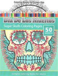 Dia de Los Muertos: Sugar Skulls Coloring Pages