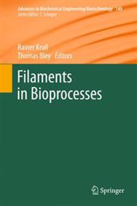 Filaments in Bioprocesses