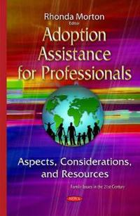 Adoption Assistance for Professionals