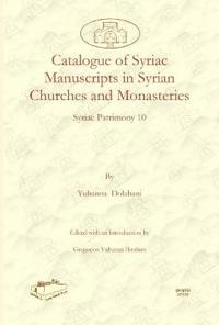 Catalogue of Syriac Manuscripts in Syrian Churches and Monasteries