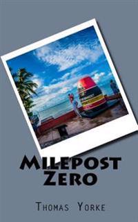 Milepost Zero