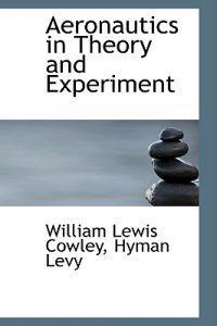 Aeronautics in Theory and Experiment