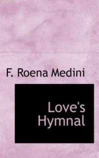 Love's Hymnal