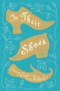 In Their Shoes: Fairy Tales and Folktales
