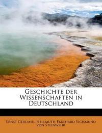 Geschichte Der Wissenschaften in Deutschland