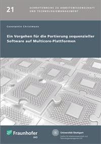 Ein Vorgehen für die Portierung sequenzieller Software auf Multicore-Plattformen
