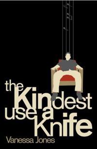 The Kindest Use a Knife