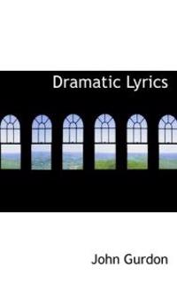 Dramatic Lyrics