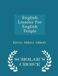 English Lessons for English People - Scholar's Choice Edition