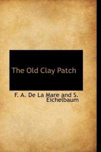 The Old Clay Patch