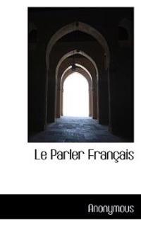 Le Parler Fran Ais