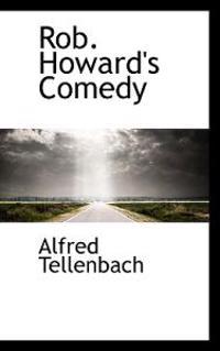 Rob. Howard's Comedy