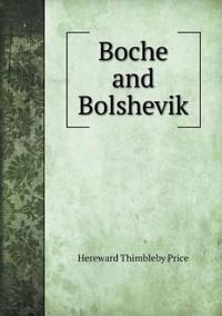 Boche and Bolshevik