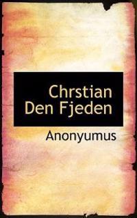 Chrstian Den Fjeden