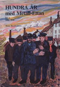 Hundra år med Metall-ettan D. 1, 1884-1929