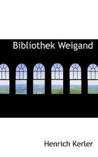 Bibliothek Weigand
