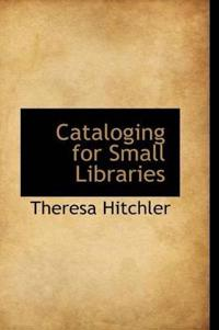 Cataloging for Small Libraries