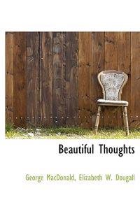 Beautiful Thoughts