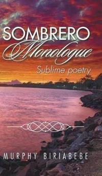 Sombrero Monologue