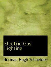 Electric Gas Lighting