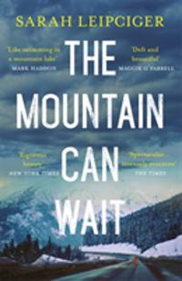 Mountain Can Wait
