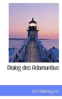 Dialog Des Adamantius