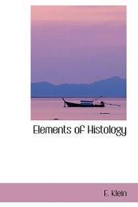 Elements of Histology