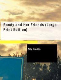Randy and Her Friends
