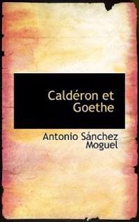Calderon Et Goethe