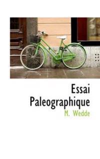 Essai Paleographique