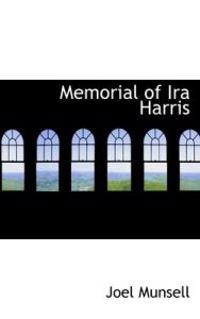 Memorial of Ira Harris