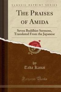 The Praises of Amida
