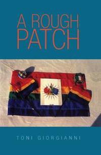 A Rough Patch