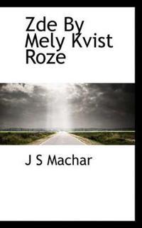 Zde by Mely Kvist Roze