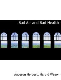 Bad Air and Bad Health