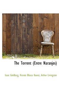 The Torrent (Entre Naranjos