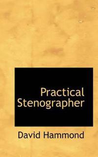 Practical Stenographer