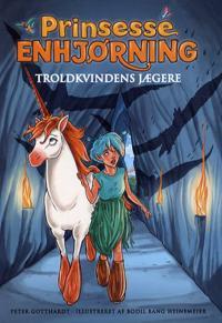Prinsesse Enhjørning - Troldkvindens jægere